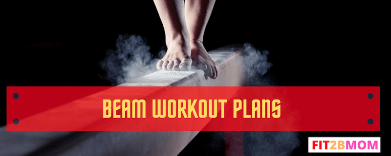 Beam Workouts Plans