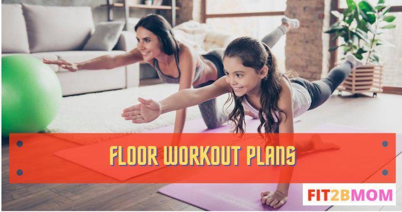 Floor Workout Plans